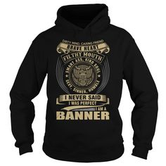 (New Tshirt Great) BANNER [Hot Discount Today] Hoodies, Funny Tee Shirts