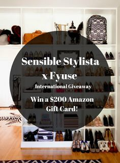 Sensible Stylista x Fyuse:  Win a $200 Gift Card to Amazon