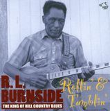 Rollin' & Tumblin': The King of Hill Country Blues [CD]