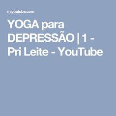 YOGA para DEPRESSÃO | 1 - Pri Leite - YouTube