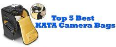 Top 5 KATA Camera Bags