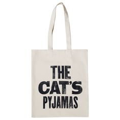 This bag is The Cat's Pyjamas! One of our favourite phrases which became popular in the It makes us think of cats dressed in pyjamas, and what's cuter than that? Personalized Tote Bags, Cat Dresses, Pyjamas, Shopping Bag, Alphabet, Reusable Tote Bags, My Love, Cats, My Style