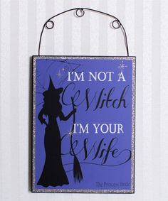 Another great find on #zulily! 'I Am Not a Witch' Wall Sign #zulilyfinds