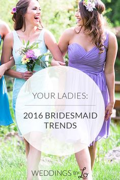 2016 Bridesmaid Dress Trends to Obsess Over