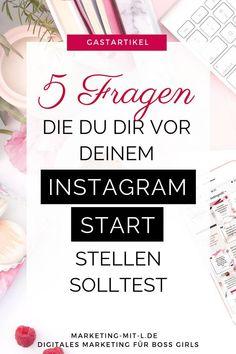 Instagram-Start- 5 Fragen, die du dir vor deinem Instagram-Start stellen solltest #instagram #instagrammarketing #socialmedia Affiliate Marketing, E-mail Marketing, Marketing Software, Facebook Marketing, Internet Marketing, Content Marketing, Mobile Marketing, Instagram Feed, Instagram Hacks