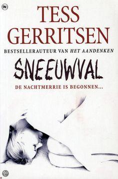 Sneeuwval / Tess Gerritsen met hoofdpersonen Jane Rizzolli en Maura Isles, spannend verhaal met bijzonder plot