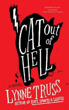 Cat Out of Hell : : Lynne Truss