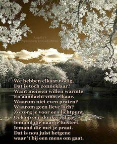 Facebook-pagina:  Angéla's Spreuken en Gedichten Grandmothers Love, Wale, Netherlands, Positive Quotes, Quotations, Poems, Wisdom, Facebook, Crafts