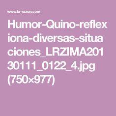 Humor-Quino-reflexiona-diversas-situaciones_LRZIMA20130111_0122_4.jpg (750×977)
