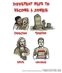 http://static.themetapicture.com/media/funny-college-student-zombie.jpg