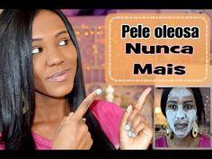 Pele Oleosa Nunca Mais !!!!