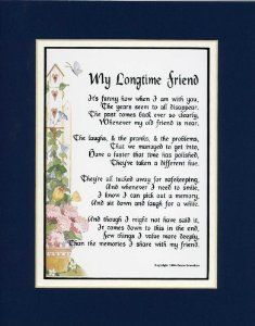 """Birthday gift:""""My Longtime Friend"""" Touching 8x10 Poem, Double-matted In Navy/White And Enhanced With Watercolor Graphics."""