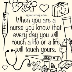 The reason I chose a career in nursing. That & u learn oodles of new things every single day!