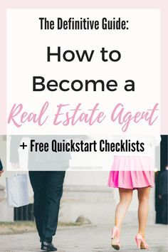 The Definitive Guide: How to Become a Real Estate Agent