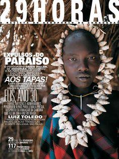 revista 29HORAS - Ed 28 - fevereiro 2012  Revista mensal com agenda cultural de São Paulo, distribuída no Aeroporto de Congonhas. Capa: jovem da tribo Mursi, da Etiópia, por Érico Hiller