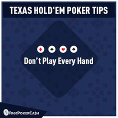 #PokerTIps - It's not necessary to play every hand. As a fresher, you must be eager to play, but with this you may finish your stack easily. Take time which hand to play.