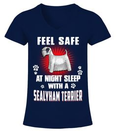 """# Feel Safe With A Sealyham Terrier .  HOW TO ORDER:1. Select the style and color you want2. Click """"Buy it now""""3. Select size and quantity4. Enter shipping and billing information5. Done! Simple as that!TIPS: Buy 2 or more to save shipping cost!This is printable if you purchase only one piece. so don't worry, you will get yours.Guaranteed safe and secure checkout via: Paypal 