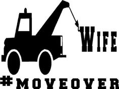 Donated by AimVinylSigns tow truck driver wife custom decal with hashtag move over