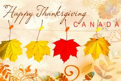 Happy Canadian Thanksgiving From The Chicago Files!