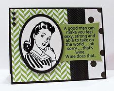 A Good Man....er, I mean... by Doodledop - Cards and Paper Crafts at Splitcoaststampers