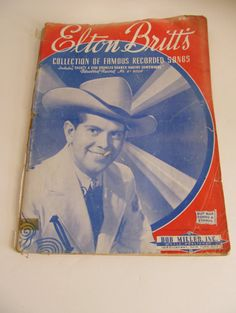 Country Music Sheet Music Book Elton Britts    1943 folk music  40s Western Sheet Music Book full of Famous Recorded songs  front and back cover
