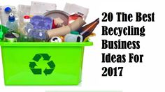 20 The Best Recycling Business Ideas For 2017 Manufacturing Business Ideas, Recycling Business, Toy Chest, Storage Chest, Good Things, Youtube, Youtubers, Youtube Movies