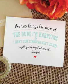 Funny will you be my ____ card. Asking party proposal card. Selection for bridesmaid, maid or of honor, matron of honor, flower girl and more. If you have a mi