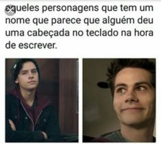 Literal translation: Those characters that have a name that it seem that someone gave a head butt in the keyboard at the time of writing Teen Wolf Memes, Teen Memes, Teen Wolf Quotes, Wtf Funny, Funny Memes, Jokes, Dylan O'brien, Meninos Teen Wolf, Little Memes