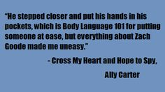 ally carter quotes | ... hope to spy gallagher girls zach goode zachary goode ally carter quote