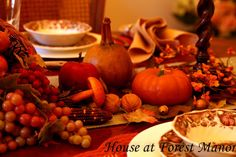 House at Forest Manor: Our Thanksgiving Table