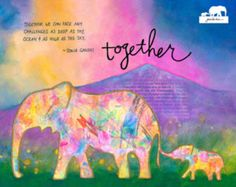 Watercolor Art Print. Nursery art. Momma & Baby elephant together. Inspirational quote by Sonia Gandhi.