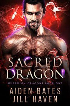 [EBook] Sacred Dragon (Guardian Dragons Book Author Aiden Bates and Jill Haven, Love Book, Book 1, Pdf Book, Got Books, Books To Read, Dragon Series, Graham Greene, Female Dragon, Book Show