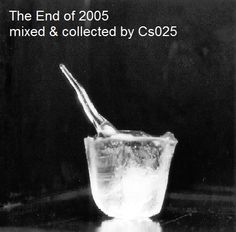 The End Of 2005 http://www.mixcloud.com/cs025/the-end-of-2005/