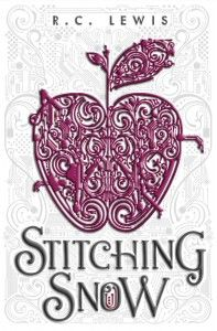 ARC Book Review: Stitching Snow by R.C. Lewis