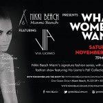 Nikki Beach Miami's Signature Fashion Series: What Women Want: http://www.soflanights.com/?p=90078