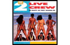 2 Live Crew, As Nasty As They Wanna Be (1989)
