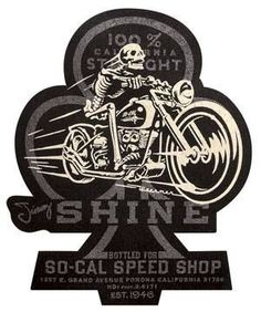 Jimmy Shine felt patch - So-Cal Speed Shop Screened on black felt just like the original hot rod patches, you can sew this Shine motorcycle patch onto your own favorite jacket, work shirt or whatever. Motorcycle Patches, Motorcycle Logo, Motorcycle Style, Bike Style, Motorcycle Posters, Logos Vintage, Vintage Signs, Vintage Cycles, Bike Art