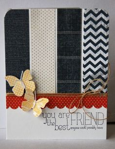 "Friendship card... love the ""stripes"" of different patterned papers"