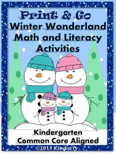 $5 Winter Wonderland Math and Literacy (Print & Go Common Core) #winter  # Kindergarten #Commoncore #printandgo #TpT #Teacherspayteachers #math #literacy
