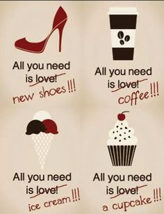 All u need is love! Well and a few other lil things ;)