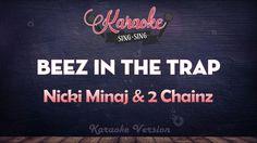Nicki Minaj & 2 Chainz - Beez In The Trap (Karaoke Version)