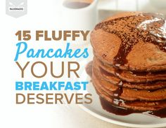 Wake up to any of these dreamy pancakes to start your day right.