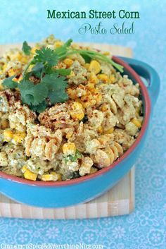 MEXICAN STREET CORN PASTA SALAD A summer salad packed with radiatore pasta, grilled corn, buttery avocado and scallions in a creamy, tangy dressing.