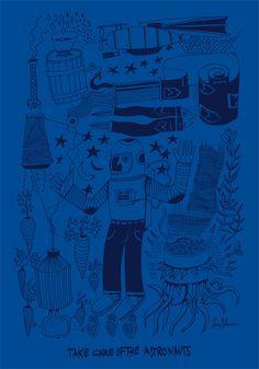 TAKE CARE OF ASTRONAUTS! by Lucio Schiavon. Serigrafia a 1 colore cm. 70x100