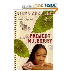 Project Mulberry: Amazon.ca: Linda Sue Park: Books