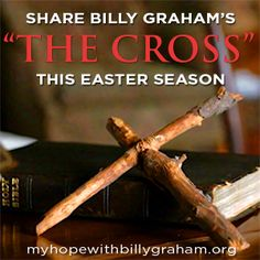 """Have you seen """"The Cross?"""" If not, check it out online and think about ways you could use this program at Easter. You can order a free DVD on our website: www.myhopewithbillygraham.org. Billy Graham Ministries, Rev Billy Graham, He Has Risen, Easter Season, Jesus On The Cross, My Lord, Tell The Truth, I Hope, Holy Spirit"""