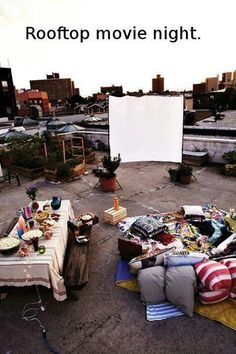 Roof top movie night