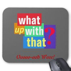SNL What Up With That? Funny Game Show Mouse Pad