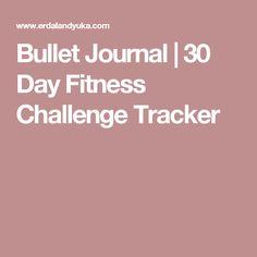 Bullet Journal | 30 Day Fitness Challenge Tracker