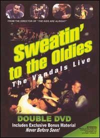 Vandals- Sweatin' To The Oldies double DVD